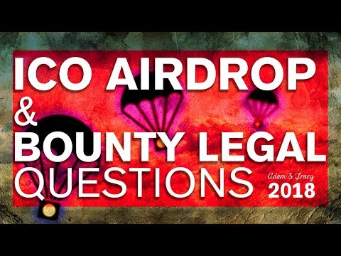 Adam S Tracy Explains the Legal Issues Surrounding ICO Airdrops & Bounty Programs