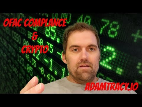 Adam Tracy Explains OFAC Compliance in Cryptocurrency